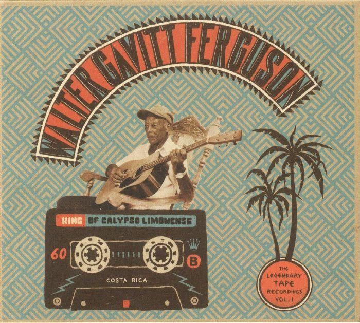 FERGUSON, Walter Gavitt - King Of Calypso Limonense: The Legendary Tape Recordings Vol 1