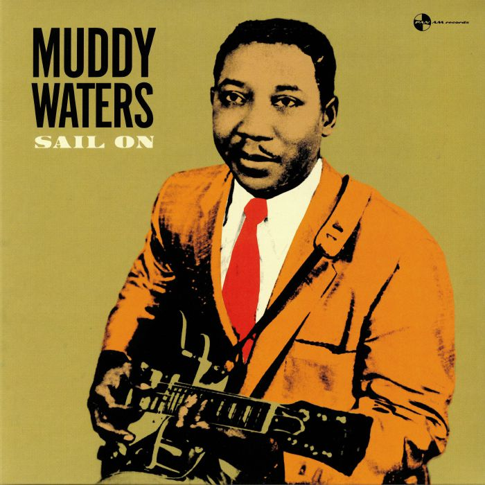 WATERS, Muddy - Sail On