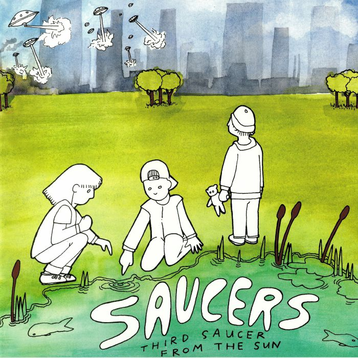 SAUCERS - Third Saucer From The Sun (reissue)
