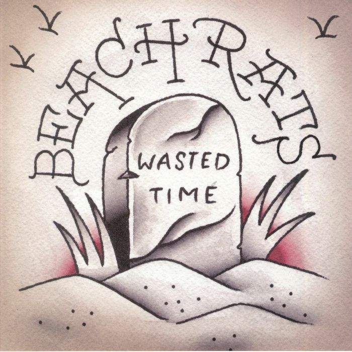 BEACH RATS - Wasted Time