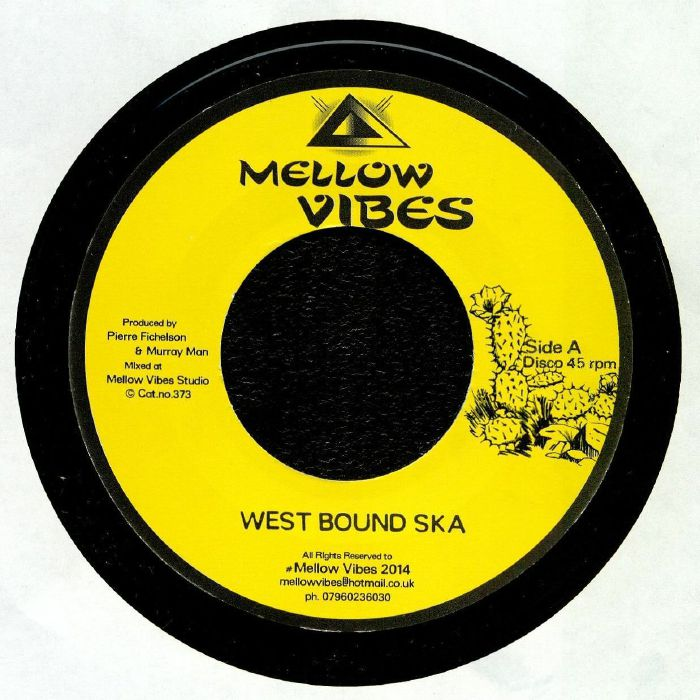 MELLOW VIBES - West Bound Ska