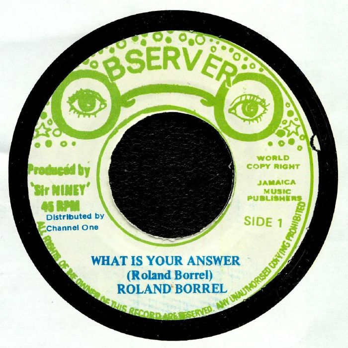 BORREL, Roland/NINEY & THE OBSERVER - What Is Your Answer