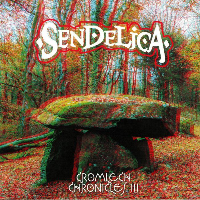 SENDELICA - Cromlech Chronicles III