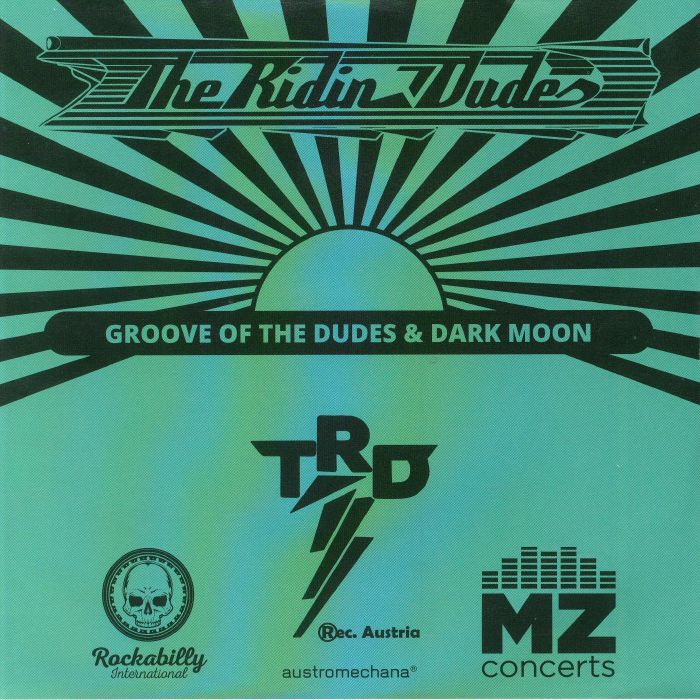 RIDIN DUDES, The - Dark Moon