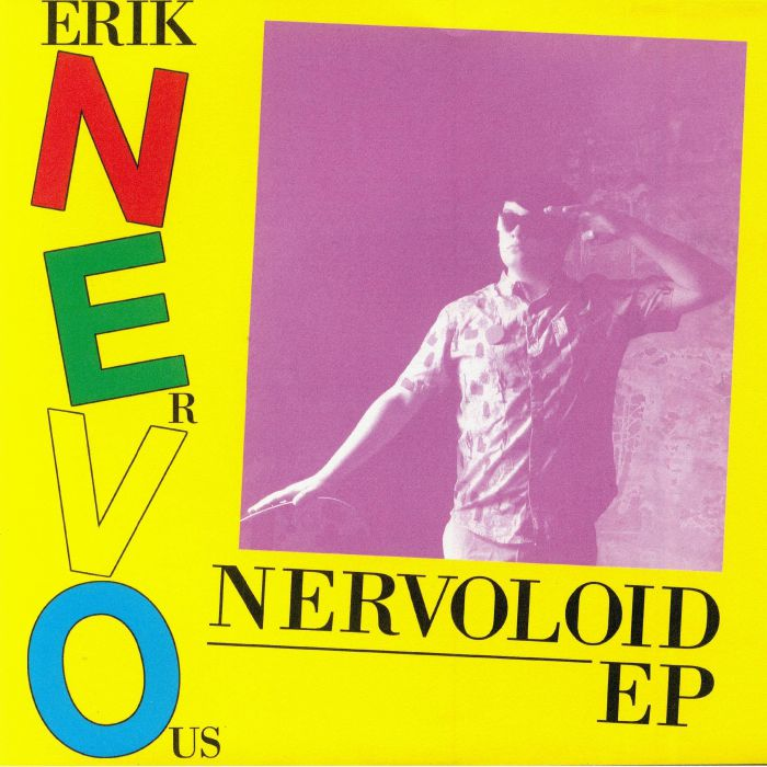 ERIK NERVOUS - Nervoloid EP
