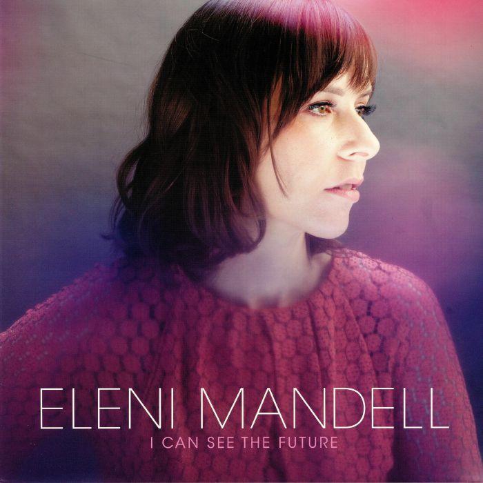 MANDELL, Eleni - I Can See The Future