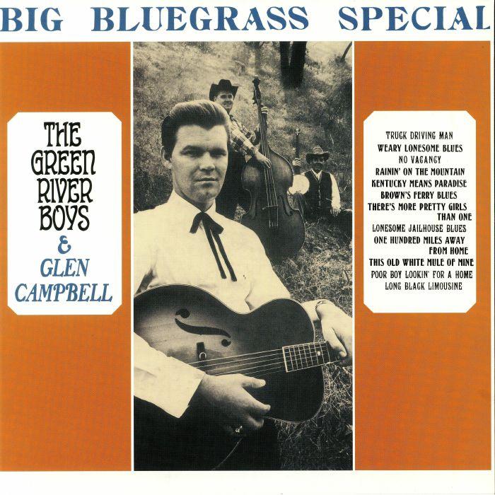 GREEN RIVER BOYS/GLEN CAMPBELL - Big Bluegrass Special