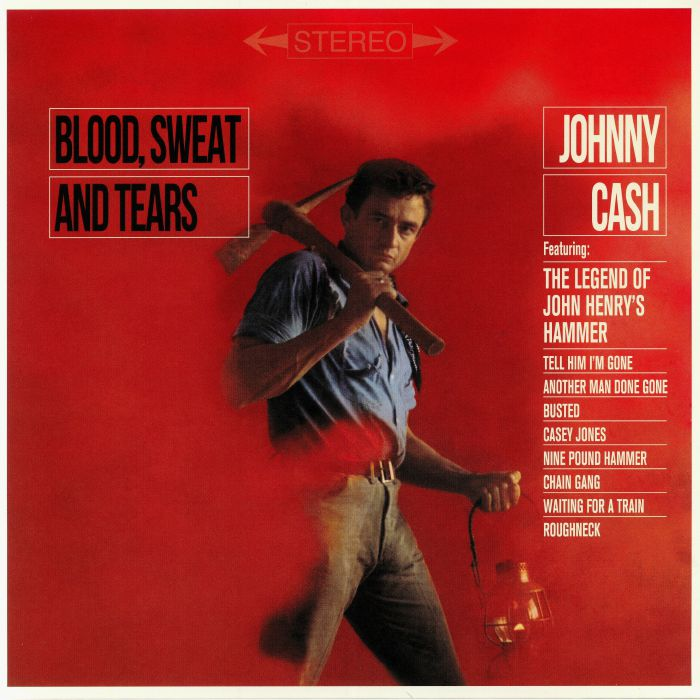 CASH, Johnny - Blood Sweat & Tears