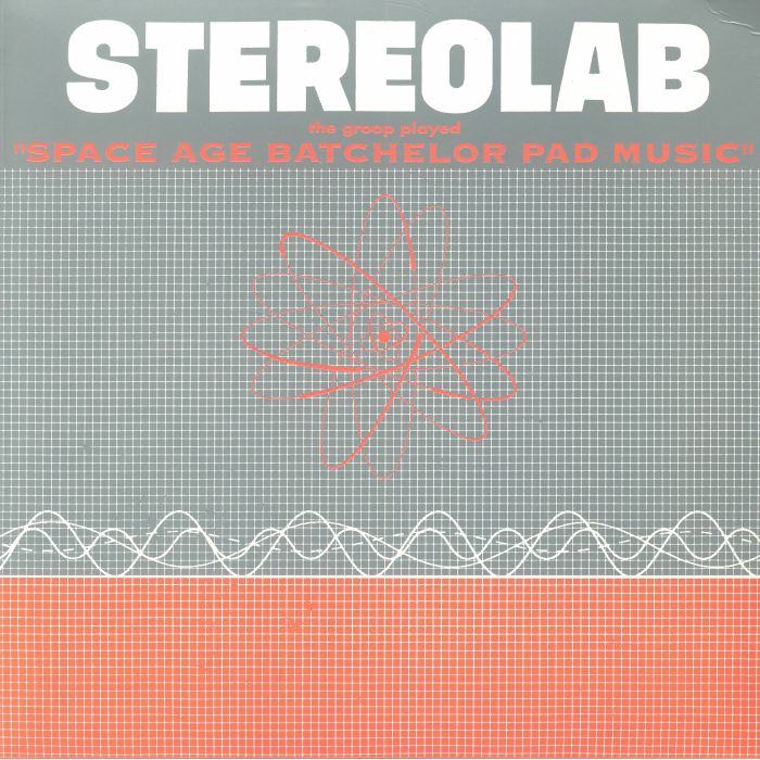 Stereolab The Groop Played Space Age Bachelor Pad Music