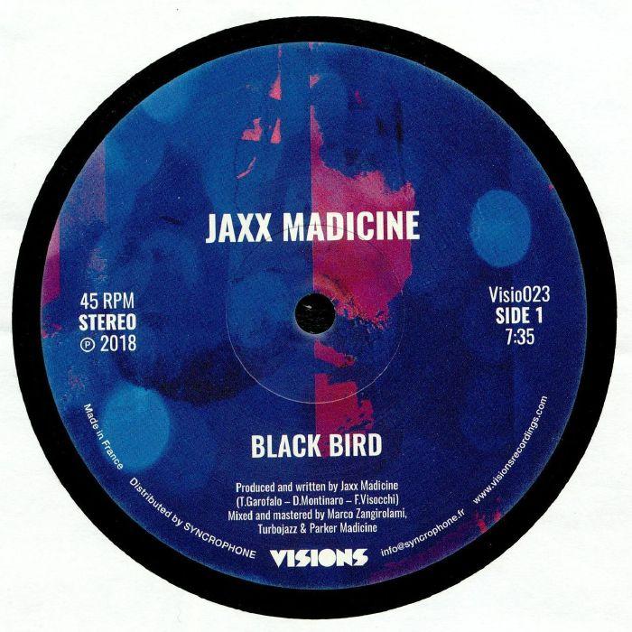 Jaxx Madicine Black Bird Vinyl At Juno Records.