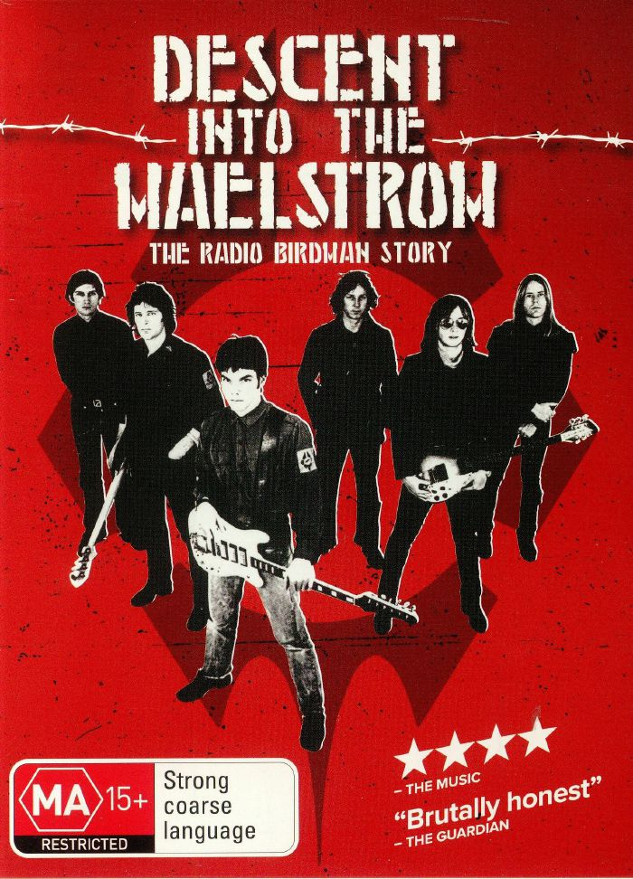 RADIO BIRDMAN - Descent Into The Maelstrom: The Radio Birdman Story
