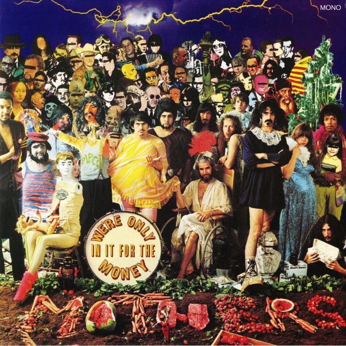 Frank Zappa The Mothers Of Invention We Re Only In It For