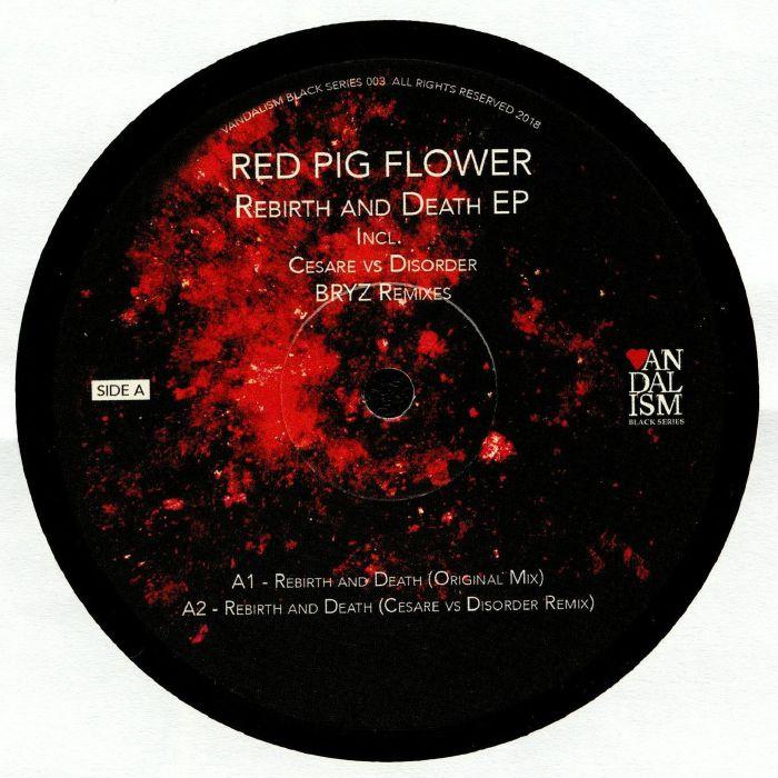 Red Pig Flower Rebirth & Death Ep Vinyl At Juno Records.