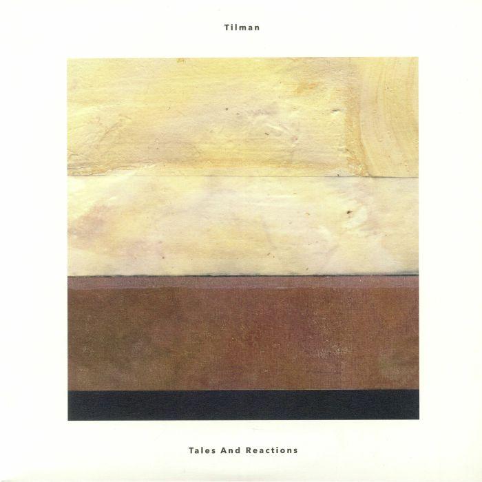 Tilman Tales & Reactions Vinyl At Juno Records.