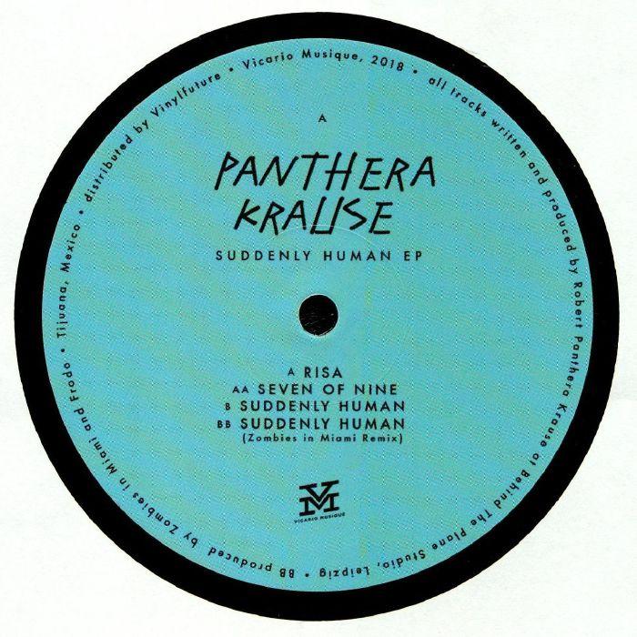 Panthera Krause Suddenly Human Ep Vinyl At Juno Records.