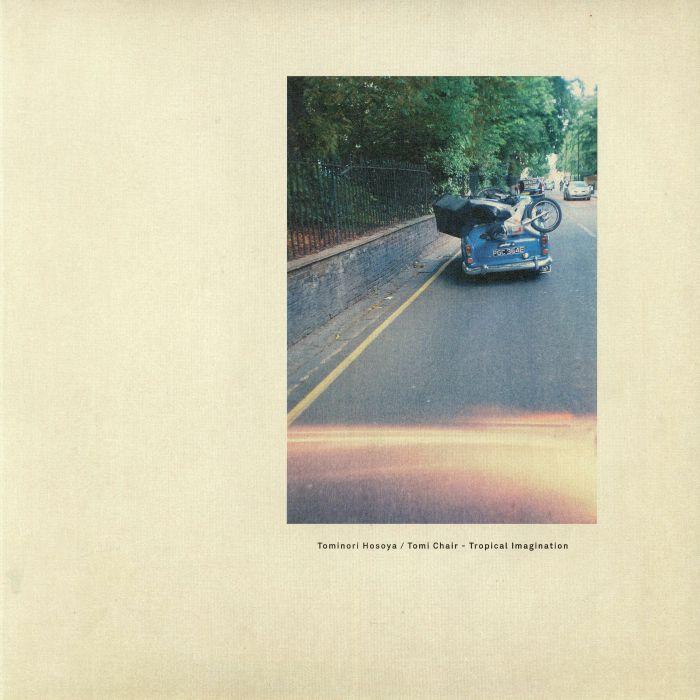 Tomi Chair/tominori Hosoya Tropical Imagination Vinyl At Juno Records.