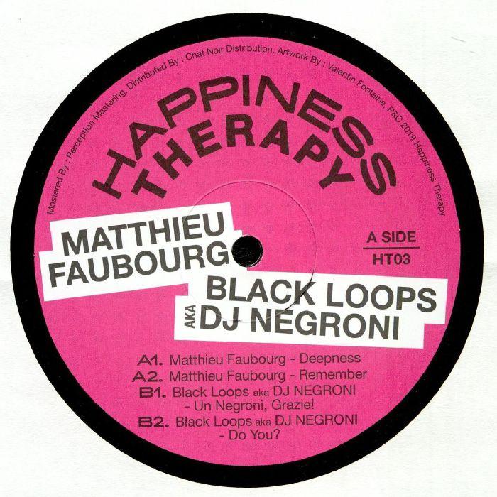 Matthieu Faubourg/black Loops Aka Dj Negroni Happiness Therapy Split Vol 3 Vinyl At Juno Records.
