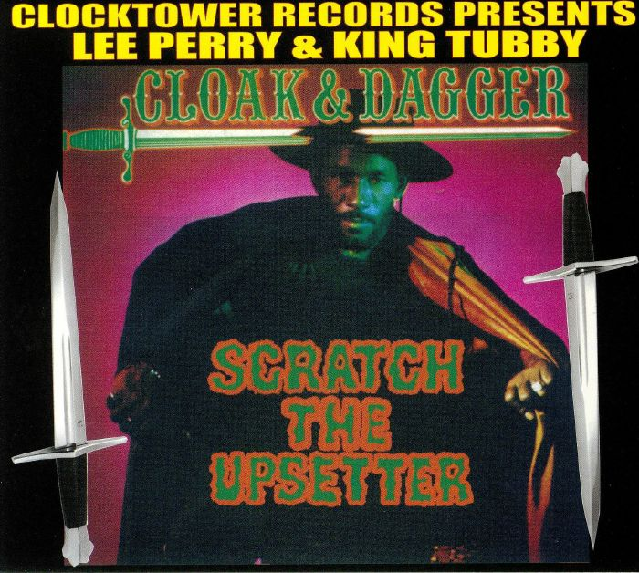 Lee Perry King Tubby Cloak Amp Dagger Scratch The Upsetter