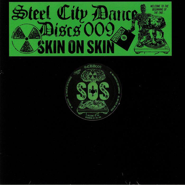 Skin On Skin Steel City Dance Discs Volume 9 Vinyl At Juno Records.