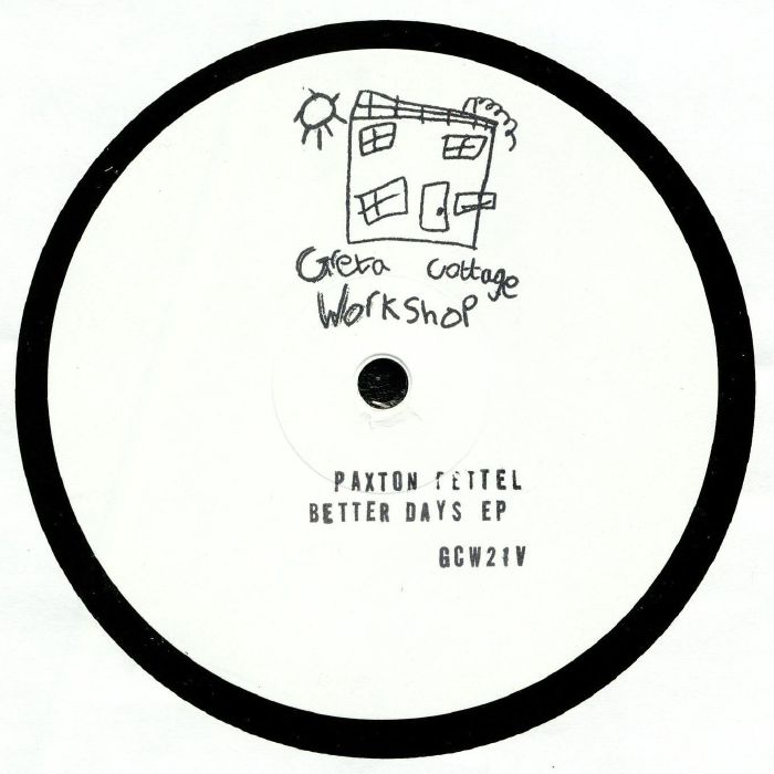 Paxton Fettel Better Days Ep Vinyl At Juno Records.