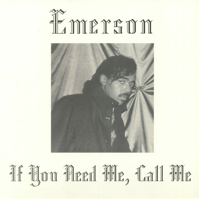 EMERSON If You Need Me Call Me (Record Store Day 2019