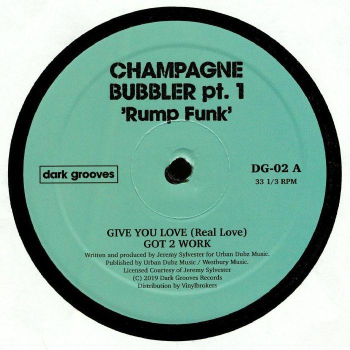 CHAMPAGNE BUBBLER PT 1 Rump Funk vinyl at Juno Records