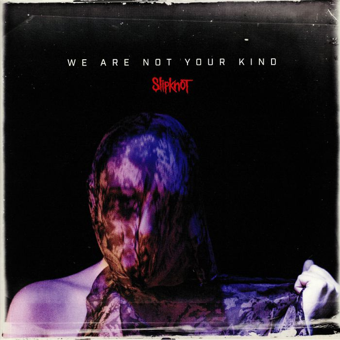 Résultats de recherche d'images pour « slipknot we are not your kind »