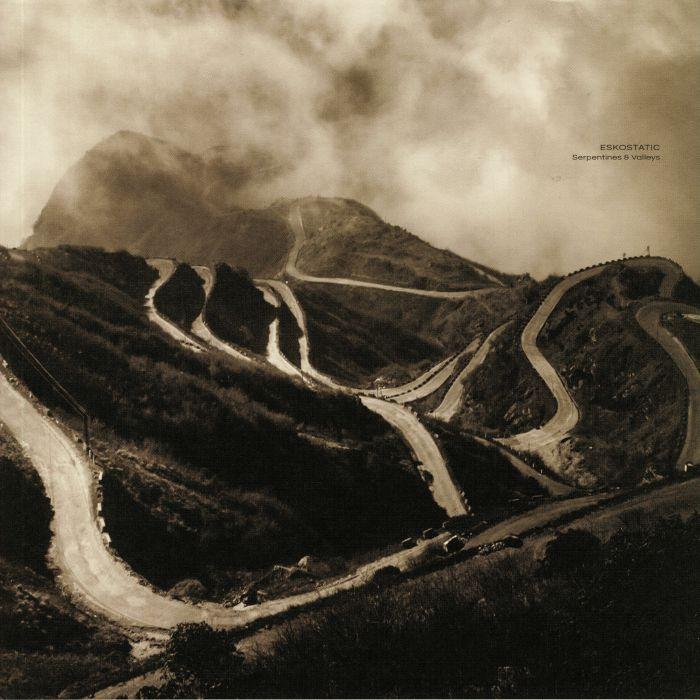 Eskostatic Serpentines Amp Valleys Vinyl At Juno Records
