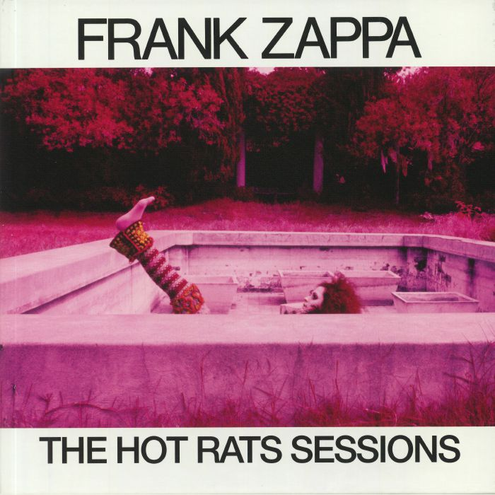 Frank Zappa The Hot Rats Sessions Vinyl At Juno Records