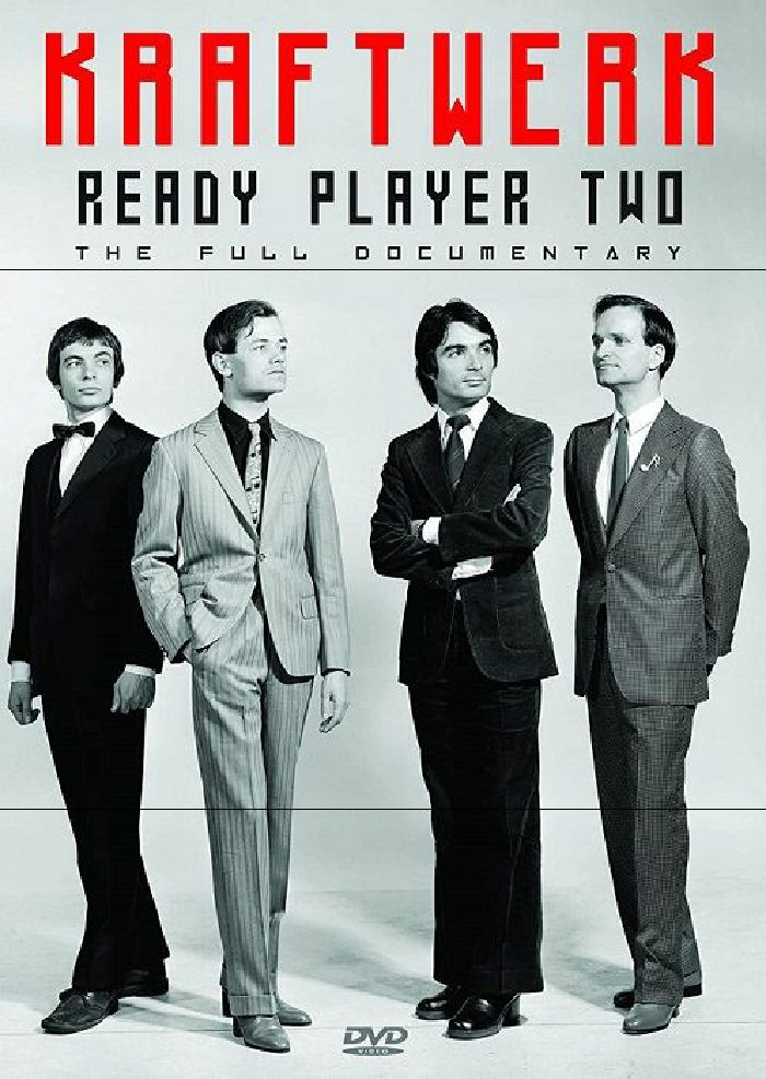 KRAFTWERK - Kraftwerk: Ready Player Two (The Full Documentary)