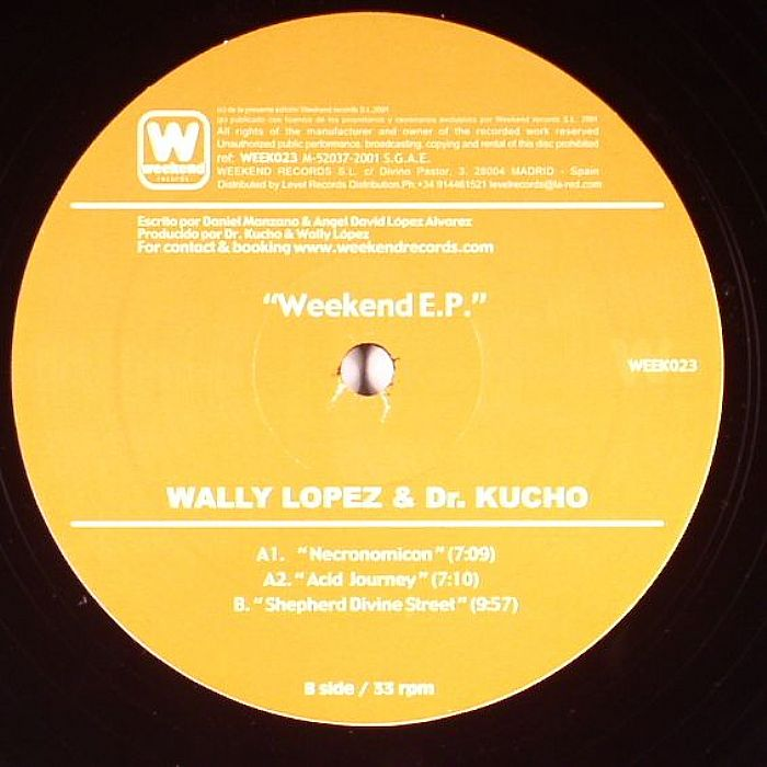 LOPEZ, Wally & DR KUCHO - Weekend EP