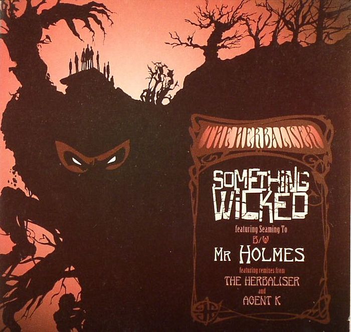 HERBALIZER, The - Something Wicked (remixes)