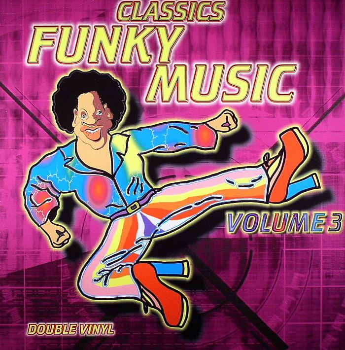 Various funky music classics volume 3 vinyl at juno records for Funky house classics