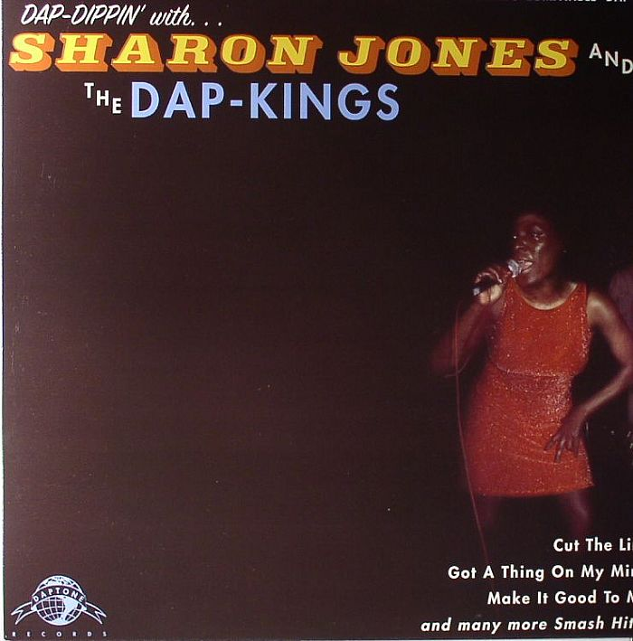 JONES, Sharon & THE DAP KINGS - Dap Dippin' With Sharon Jones & The Dap Kings