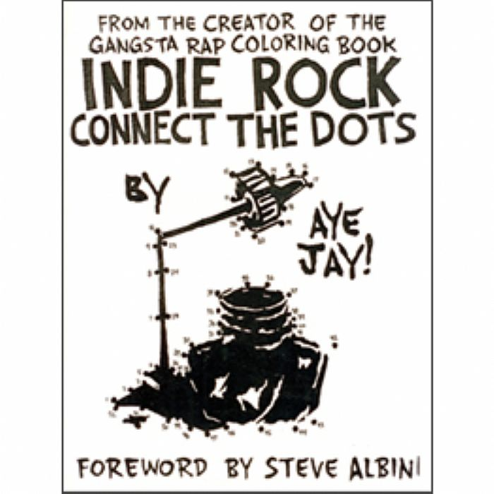 From The Creator Of The Gangsta Rap Coloring Book Indie Rock Connect The  Dots