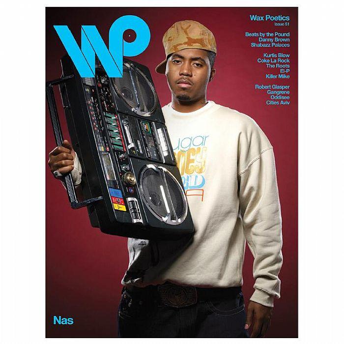 WAX POETICS - Wax Poetics Magazine Issue 51 Nas Cover Issue
