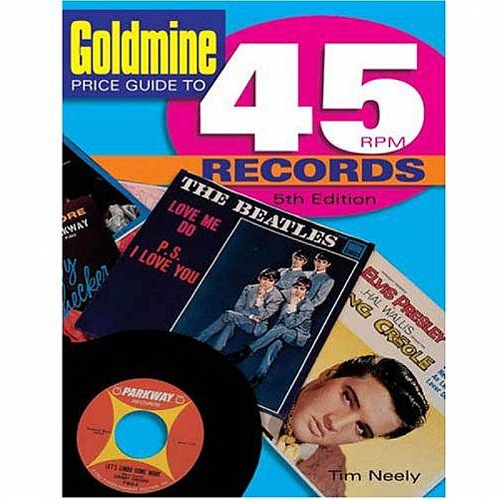 Neely Tim Goldmine Price Guide To 45 Rpm Records 5th