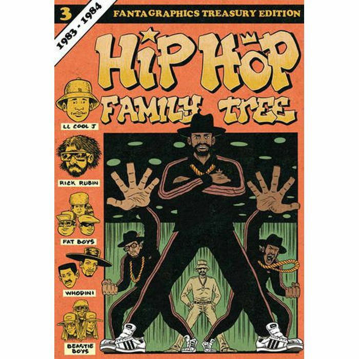 HIP HOP FAMILY TREE - Hip Hop Family Tree Vol 3: 1983-1984
