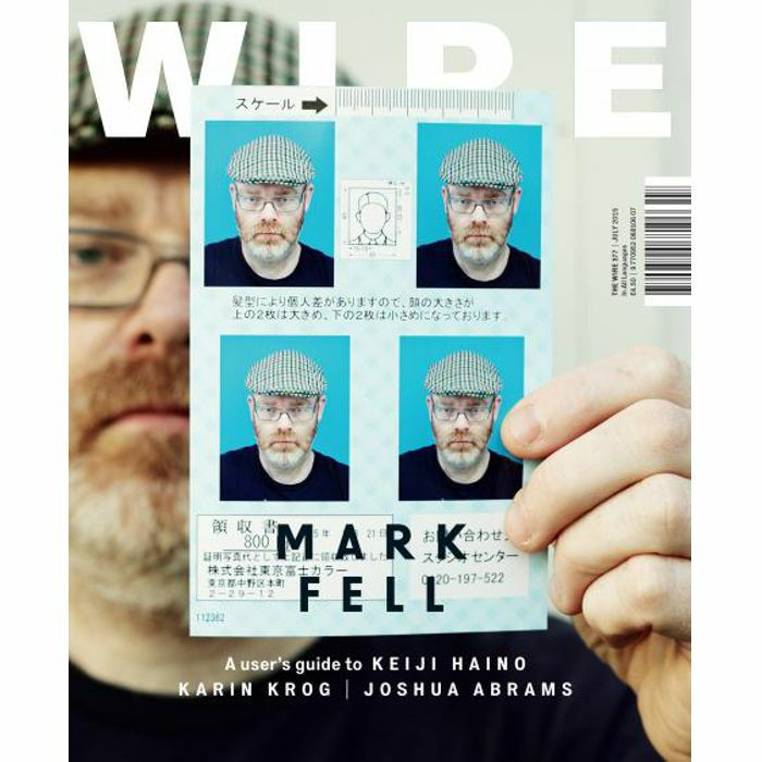 WIRE MAGAZINE - Wire Magazine: July 2015 Issue #377