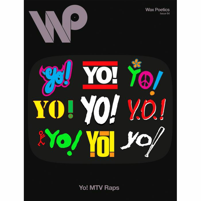 WAX POETICS - Wax Poetics Magazine Issue 64: Yo ! MTV Raps/The Internet