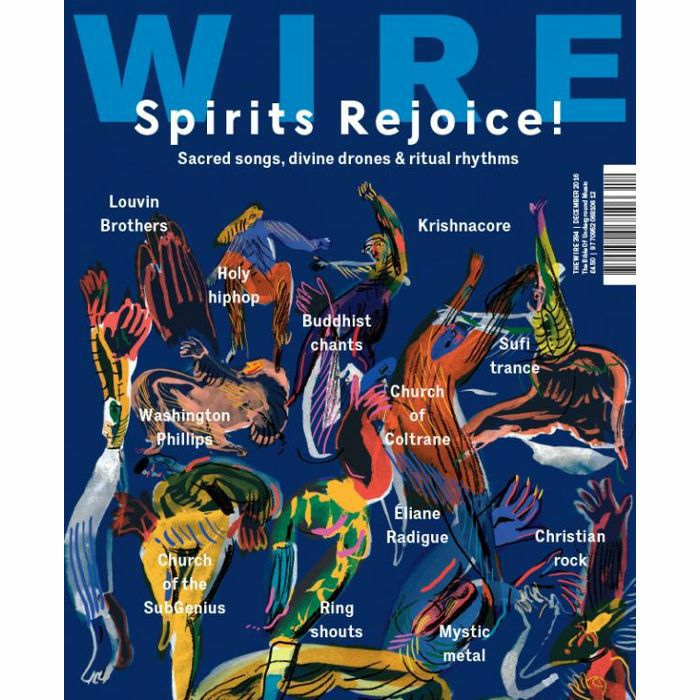 WIRE MAGAZINE - Wire Magazine: December 2016 Issue #394