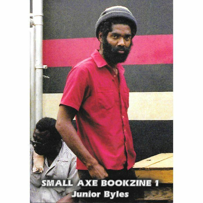 HURFORD, Ray - Small Axe Bookzine 1: Junior Byles