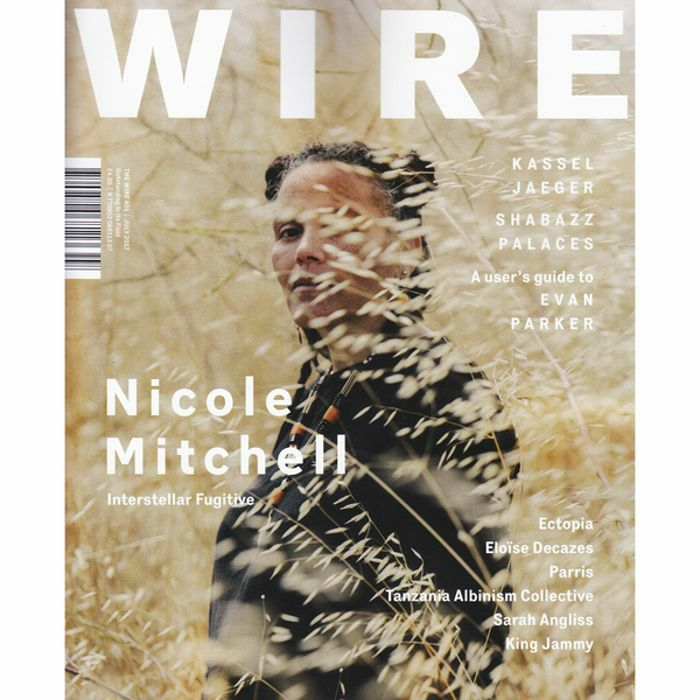 WIRE MAGAZINE - Wire Magazine: July 2017 Issue #401