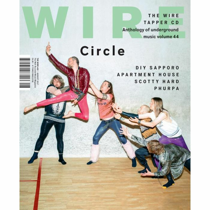 WIRE MAGAZINE - Wire Magazine: August 2017 Issue #402 + The Wire Tapper 44 Unmixed CD