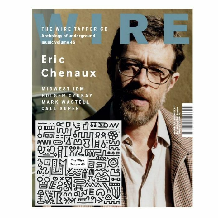 WIRE MAGAZINE - Wire Magazine: October 2017 Issue #405 + The Wire Tapper 45 Unmixed CD