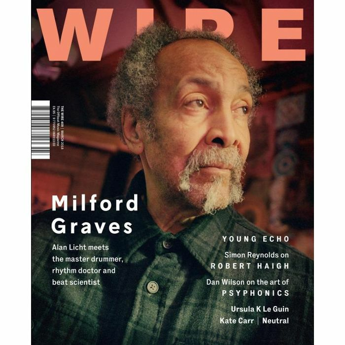 WIRE - Wire Magazine: March 2018 Issue #409