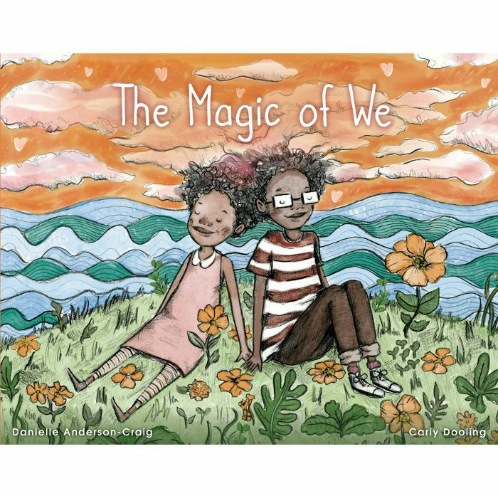 ANDERSON CRAIG, Danielle - The Magic Of We by Danielle Anderson Craig & Carly Dooling