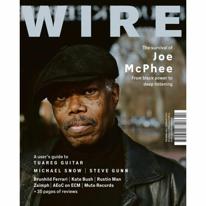 WIRE MAGAZINE - Wire Magazine: February 2019 Issue #420
