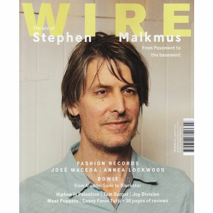 WIRE MAGAZINE - Wire Magazine: March 2019 Issue #421