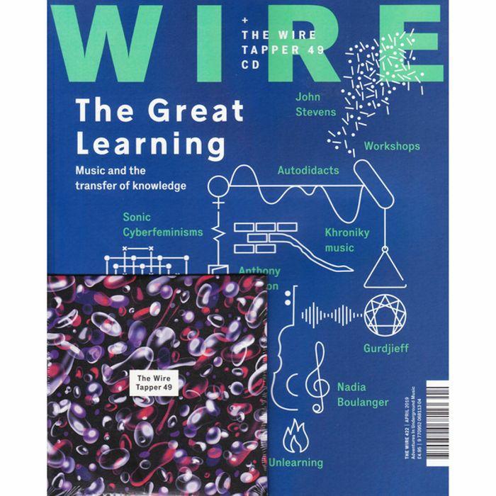 WIRE MAGAZINE - Wire Magazine: April 2019 Issue #422 + The Wire Tapper 49 Unmixed CD